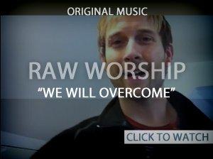 We Will Overcome (Original Song)
